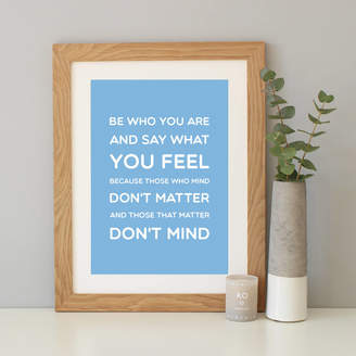 Dr. Seuss Hope and Love 'Be Who You Are' Quote Print