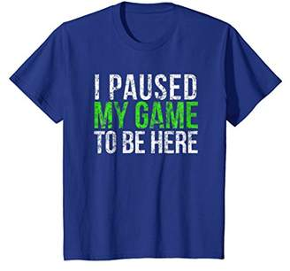 I Paused My Game To Be Here Shirt Funny Gamer Shirt Gift
