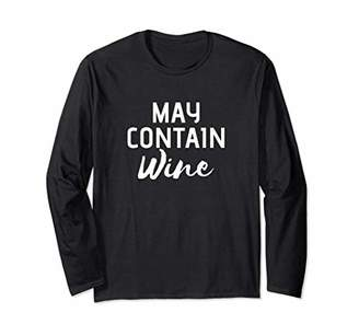 May Contain Wine Funny Casual Long Sleeve Unisex T-Shirt