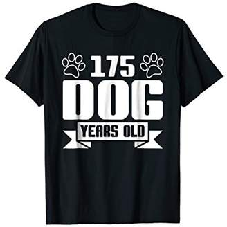 175 Dog Years Old - 25th Birthday T-Shirt For Dog Lover
