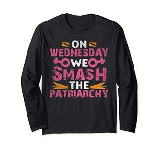 Smash Wear Women Rights Shirt - On Wednesdays We The Patriarchy Long Sleeve T-Shirt