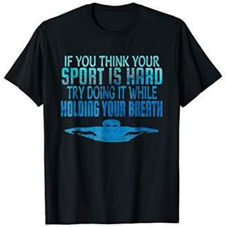Swim Swimmer Tshirt Funny Swimming shirt Sport Practice Tee