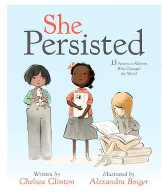 Penguin Random House 'She Persisted: 13 American Women Who Changed the World' Book