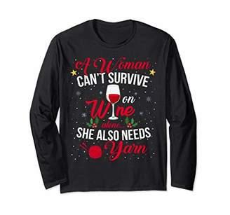Wine Yarn A Women Can's Survive On Long Sleeve shirt Drin