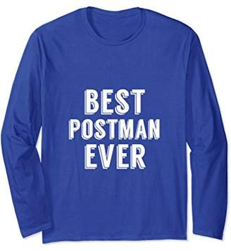 Best Postman Ever Postal Worker Award Funny Long Sleeve