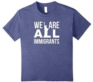 We are All Immigrants Shirt Liberty Statue Tshirt