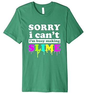 Slime Shirts for Girls - Sorry Can't Funny Slime T-Shirt