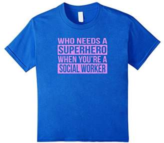 Who Needs a Superhero / Social Worker T-Shirt (Pink)