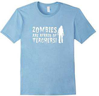 Zombies Are Afraid of Teachers Halloween T Shirt for Teacher