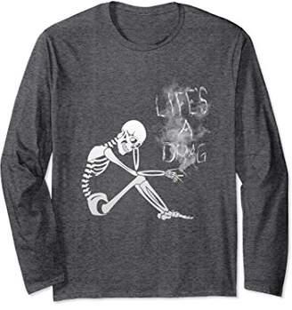 Life's A Drag Long Sleeve Sad Skeleton Smoking LGBT Equality