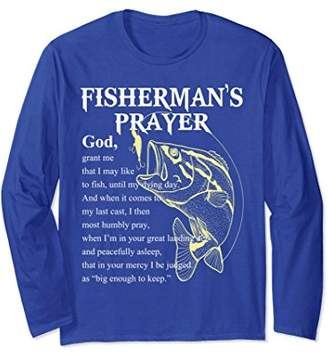 Fisherman's Prayer T Shirt - Funny fishing Long Sleeve T-shi
