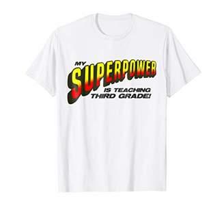 SuperStar Superpower Is Teaching Shirt Third Grade Teacher