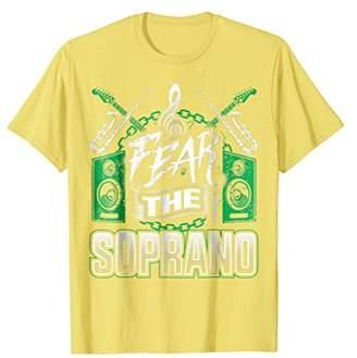 Soprano Singer Sing Music Choir Song Fear the Band T-Shirt