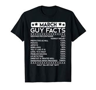 March Guy Facts Shirt