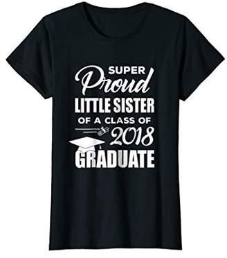 Super Proud Little Sister 2018 Graduation T-Shirt
