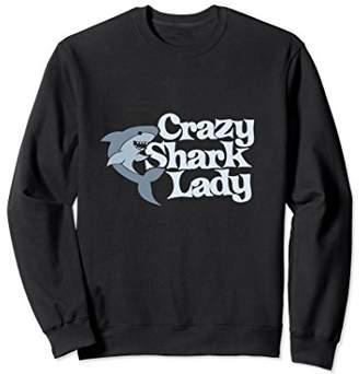 Crazy Shark Lady sweatshirt funny shark lovers sweatshirts