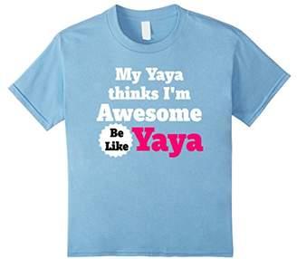 Ya-Ya My Thinks I'm Awesome Be Like tshirt