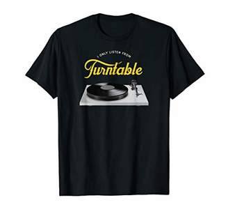 I Only Listen From Turntable Vinyl Records Player T-Shirt