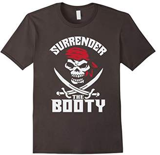Surrender The Booty Funny Pirate T-Shirt Humor Tee