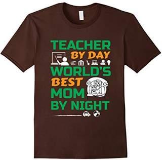 DAY Birger et Mikkelsen Teacher by and World's Best MOM by Night T Shirt Gift