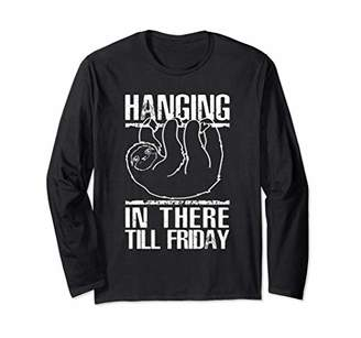 Sloths Hanging in There Funny Spirit Animal Sloth 589 Long Sleeve T-Shirt