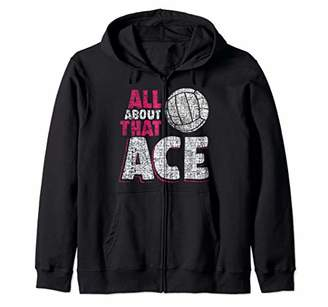 Volleyball Sweatshirts for Girls All About That Ace Zip Hoodie