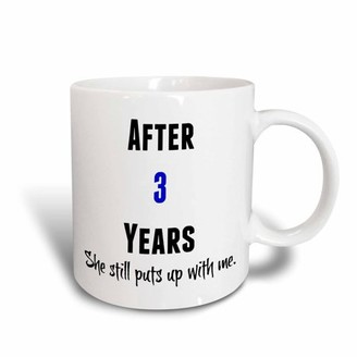 with me. 3drose 3dRose After 3 Years She Still Puts Up With Me, Black And Blue Letters - Ceramic Mug, 15-ounce