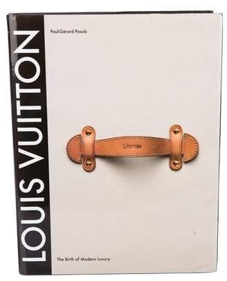 Abrams Louis Vuitton: The Birth of Modern Luxury