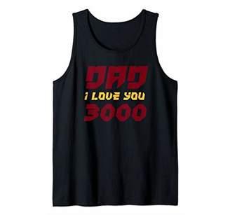 Fathers Superhero Hero Three Thousand Dad I Love You 3000 Tank Top