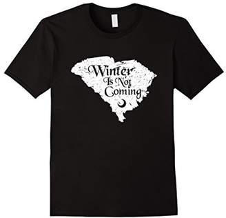 Winter Is Not Coming South Carolina Tshirt Funny Gift Tee