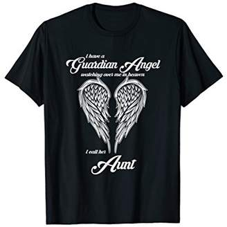 I Have a Guardian Angel In Heaven I Call Her Aunt Tshirts