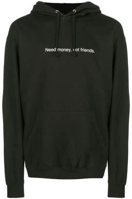 F.A.M.T. Need Money, Not Friends print hoodie