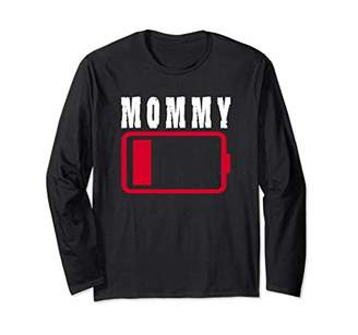 Mommy Battery Low Battery Funny Tired Parenting Long Sleeve