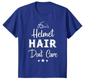 Helmet Hair Don't Care T-Shirt
