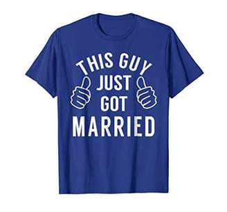 This Guy Just Got Married - Just Married Shirt for Groom