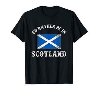I'd rather be in Scotland - Scottish Flag T-Shirt