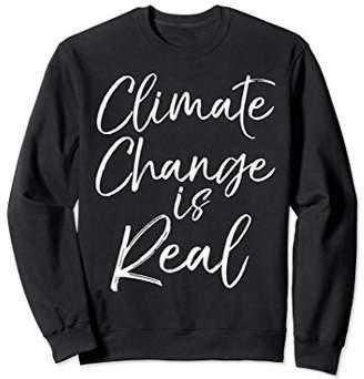 Climate Change is Real Sweatshirt Science Women Leggings