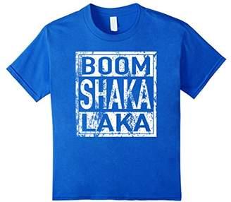 Boom Shaka Laka T Shirt