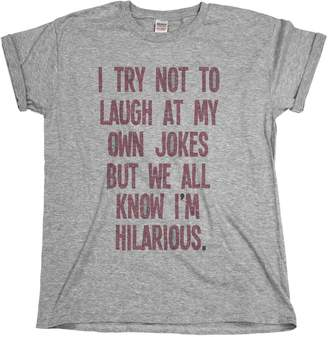 Buzz Shirts I Try Not To Laugh At My Own Jokes Mens & Ladies Unisex Fit Slogan T-Shirt
