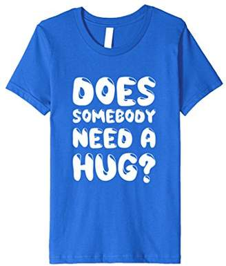 Does Somebody Need a Hug Funny Holiday T-shirt
