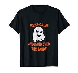 Keep Calm and Hand Over the Candy - Scary Ghost T-Shirt