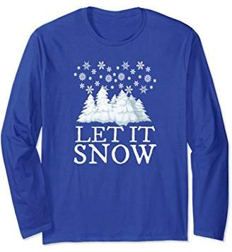 Let it Snow Long Sleeve Shirt