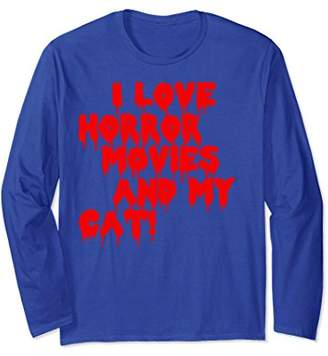 I Love Horror Movies And My Cat Long Sleeve Shirt