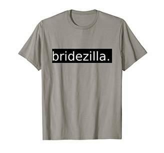Bridezilla Clean Modern Font Funny Wedding Fiance T Shirt