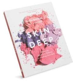 Abrams Books Skin Deep: Women On Skin Care, Makeup, And Looking Their Best