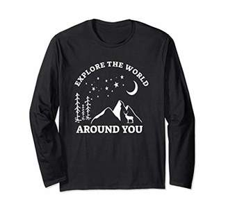 Explore The World Around You Long Sleeve T-shirt Camping