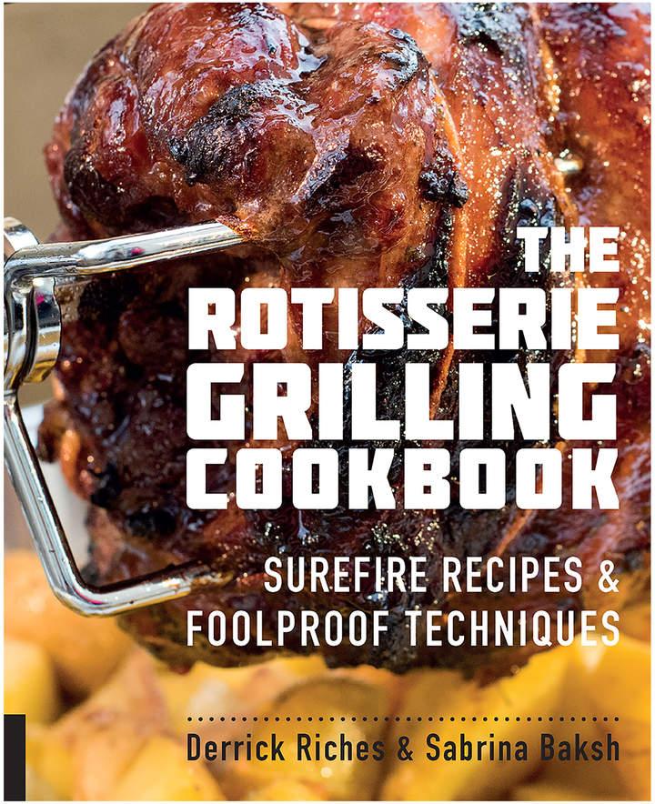 Quarto Publishing The Rotisserie Grilling Cookbook