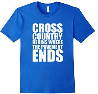 Cross Country Begins Where the Pavement Ends T-shirt