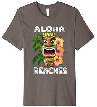 Funny Hawaiian Tiki Aloha Beaches T-Shirt