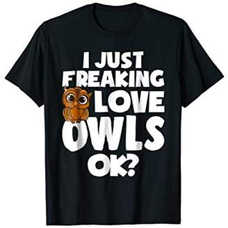 I Just Freaking Love Owls Ok Kawaii Owl Face Owl Mom Shirt